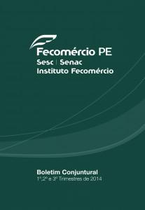Pesquisa  Conjuntural 1,2 e 3 trimestre 2014
