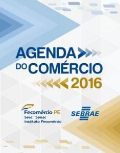 Fecomercio-PE - Agenda do Comercio 2016