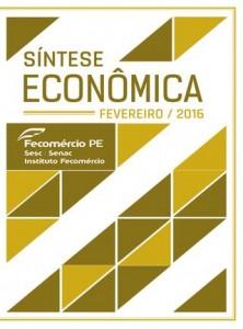 Fecomercio-PE - Sintese Economica - Fev 2016