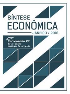 Fecomercio-PE - Sintese Economica - Jan 2016